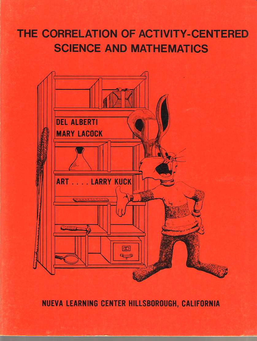 The Correlation Of Activity-centered Science And Mathematics, Alberti, Del & Lacock, Mary