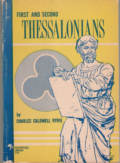 First And Second Thessalonians, Ryrie, Charles Caldwell