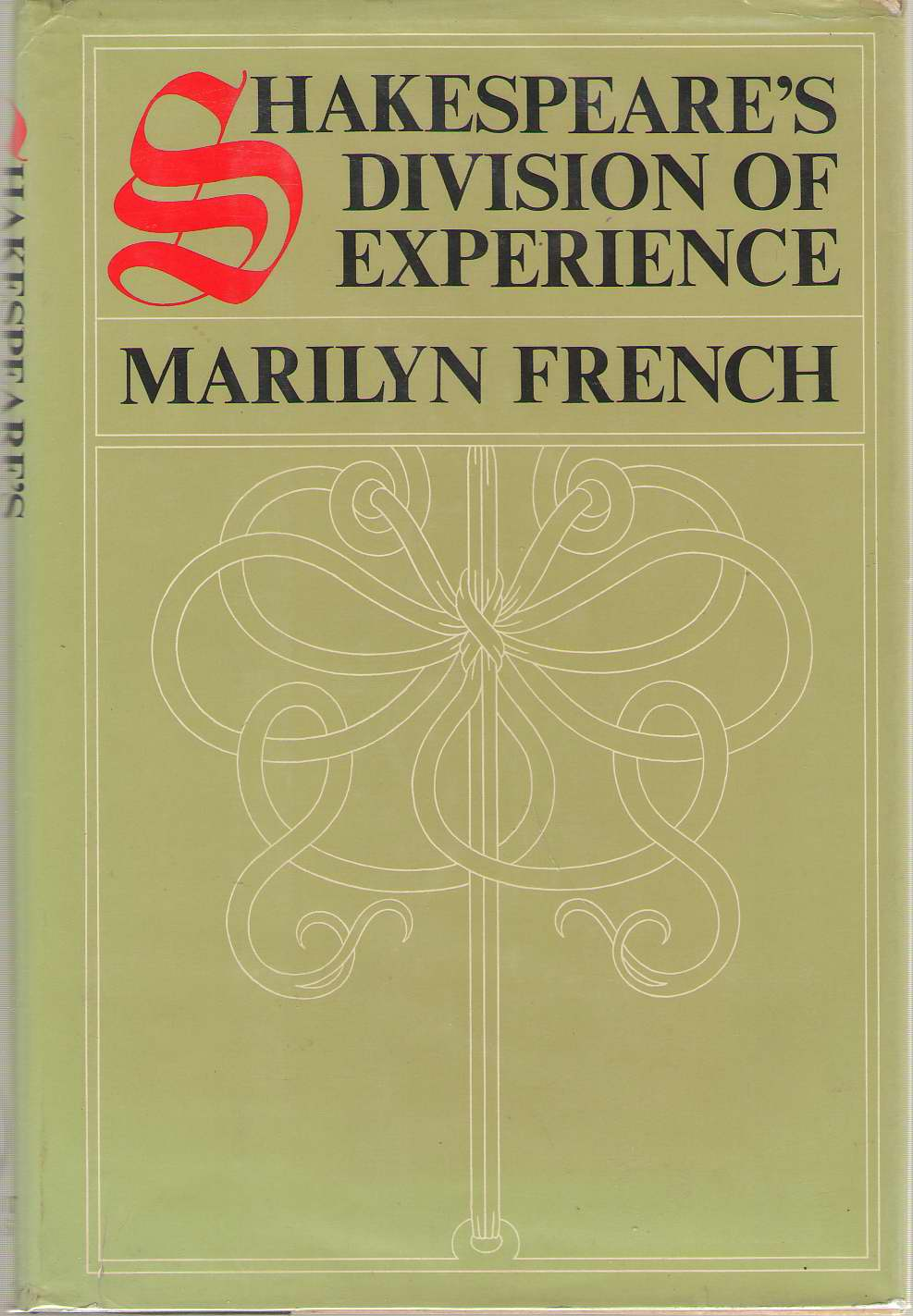 Shakespeare's Division Of Experience, French, Marilyn
