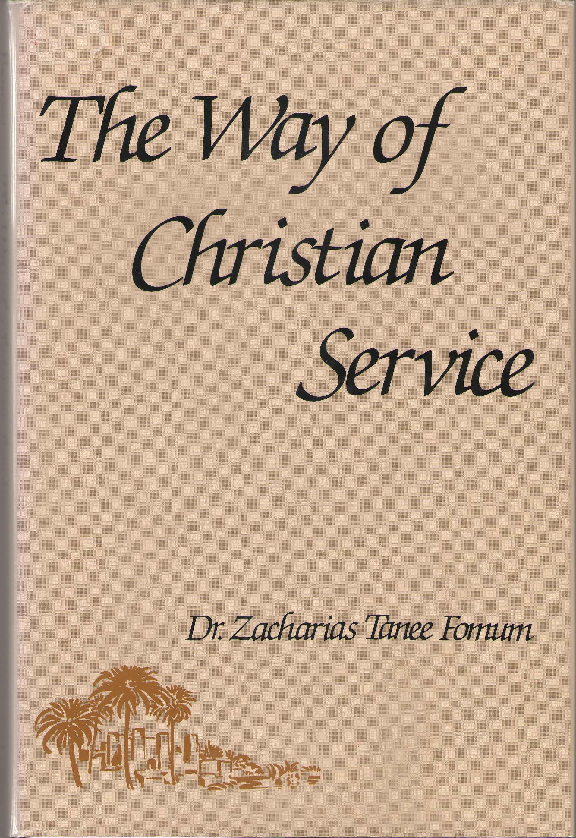 The Way Of Christian Service, Fomum, Zacharias T.