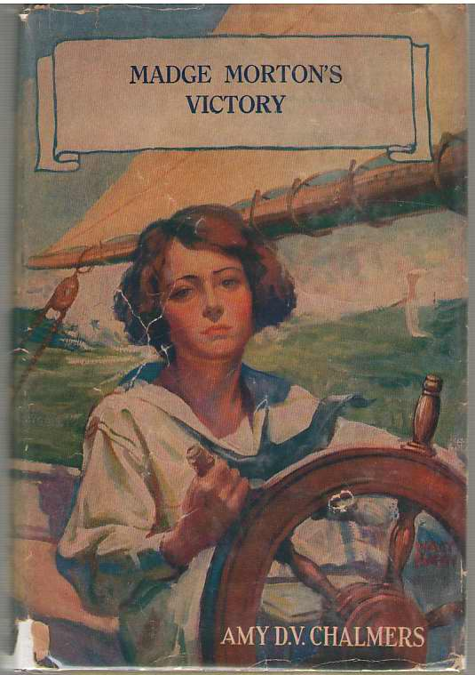 Madge Morton's Victory, Chalmers, Amy D. V.