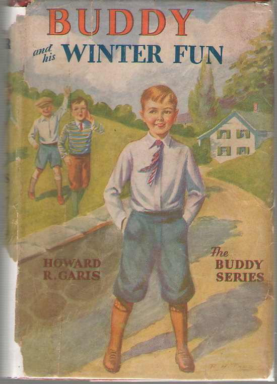 Buddy And His Winter Fun Or, a Boy in Snow Camp, Garis, Howard R.
