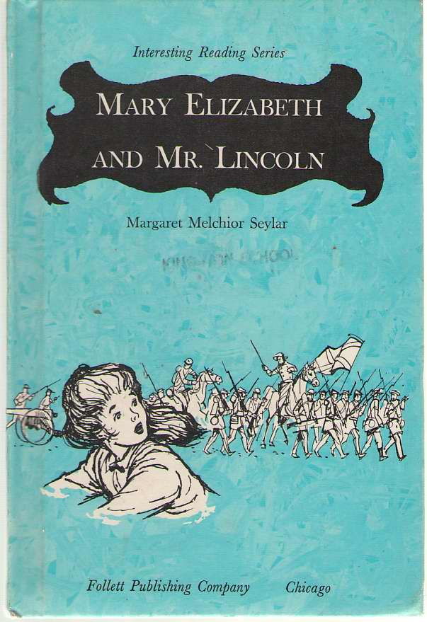 Mary Elizabeth And Mr. Lincoln
