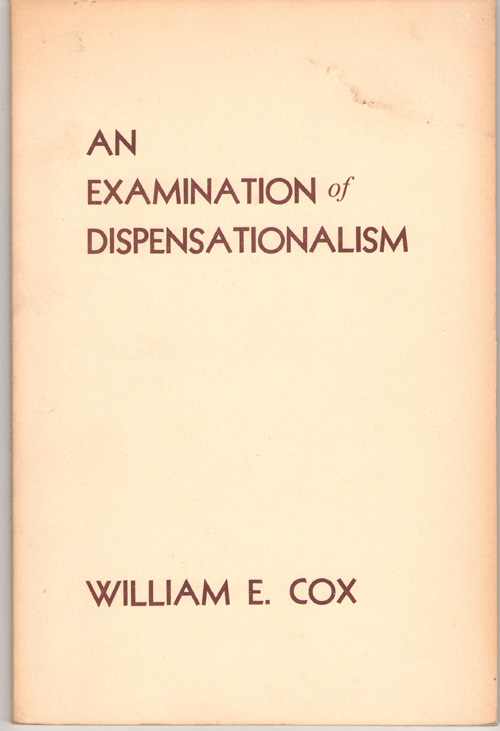 Image for An Examination Of Dispensationalism