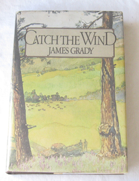 Catch the Wind, Grady, James