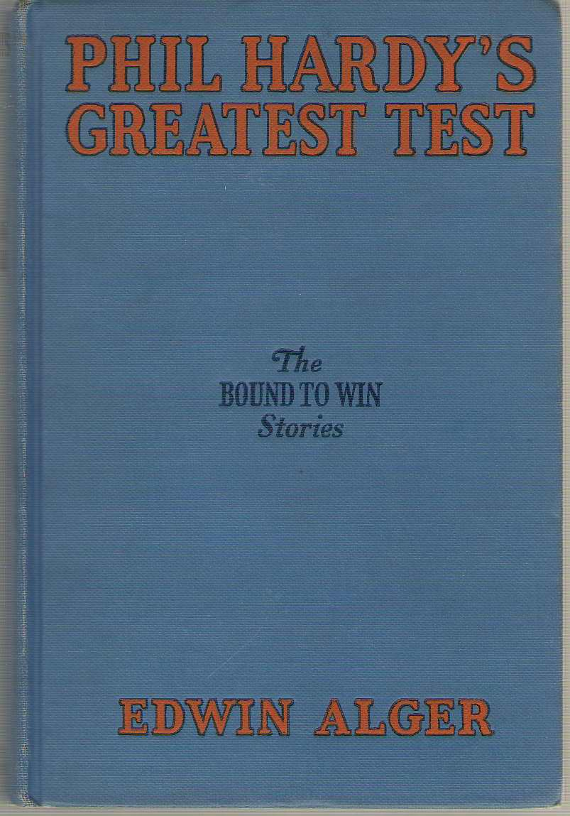 Phil Hardy's Greatest Test, Alger, Edwin