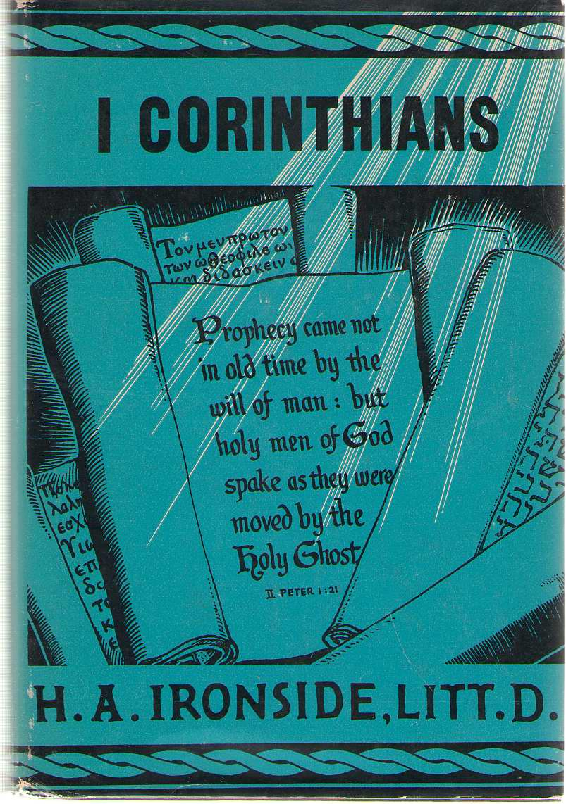 Addresses on the First Epistle to the Corinthians, Ironside, H. A.