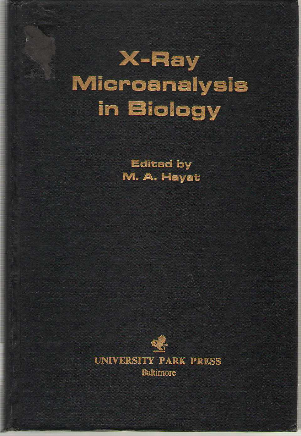 X-ray Microanalysis In Biology, Hayat, M. A. (editor)