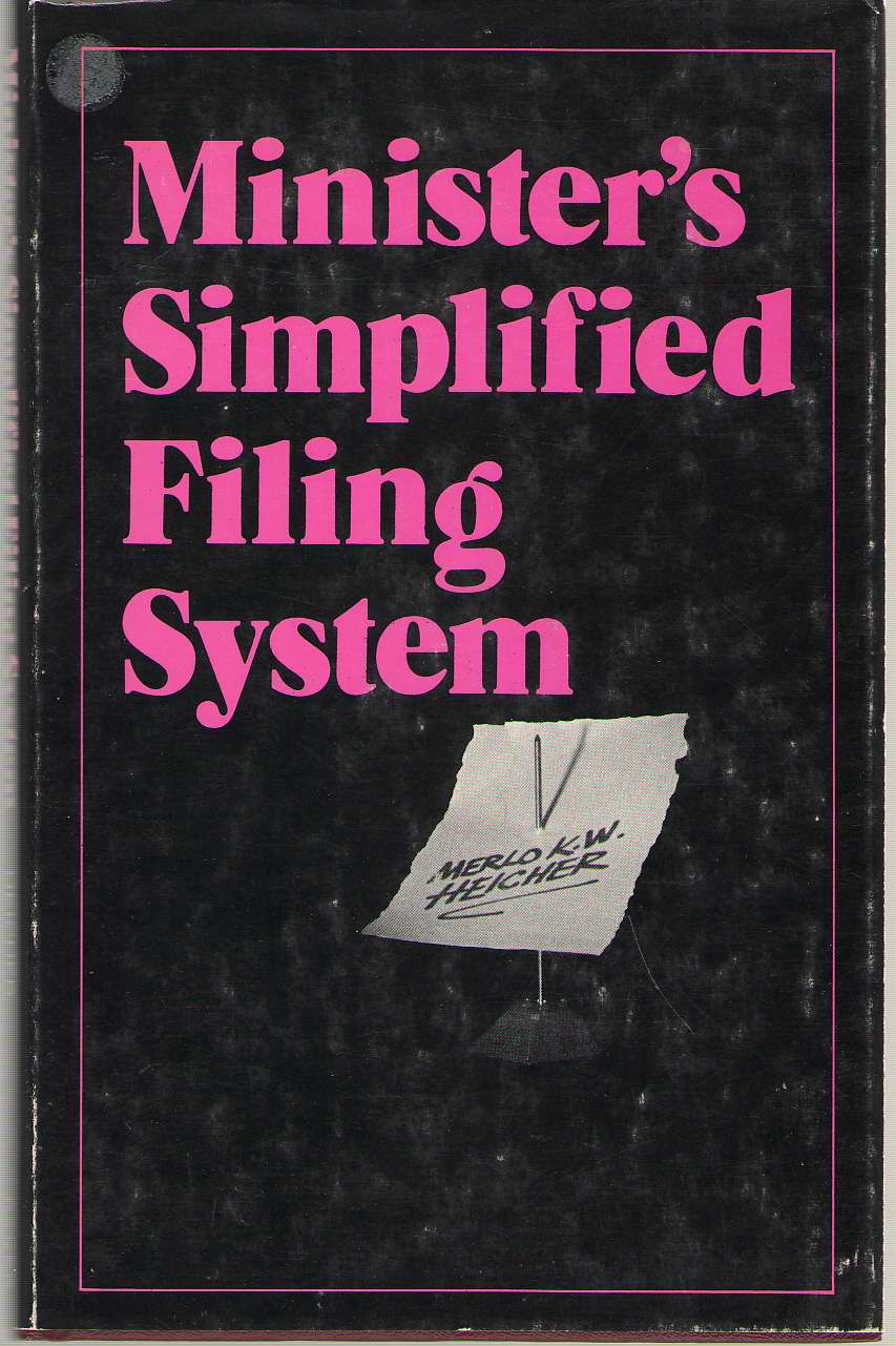 Minister's Simplified Filing System, Heicher, Merlo W.
