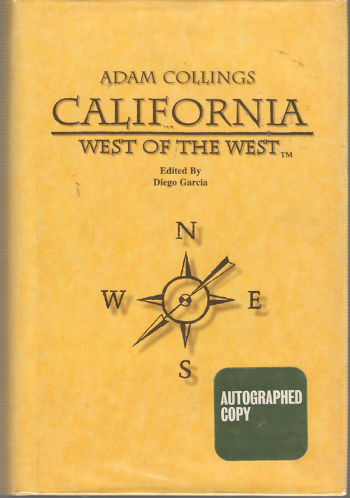 California  West of the West, Collings, Adam & Garcia, Diego (editor)