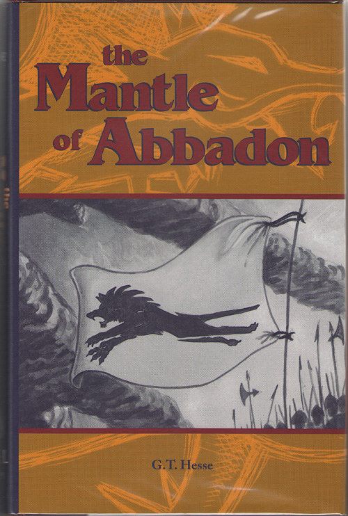 The Mantle Of Abbadon, Hesse, G. T.