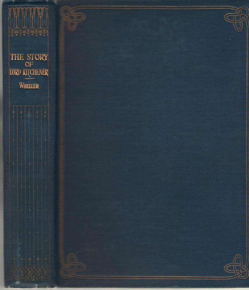 The Story Of Lord Kitchener, Wheeler, Harold Felix Baker