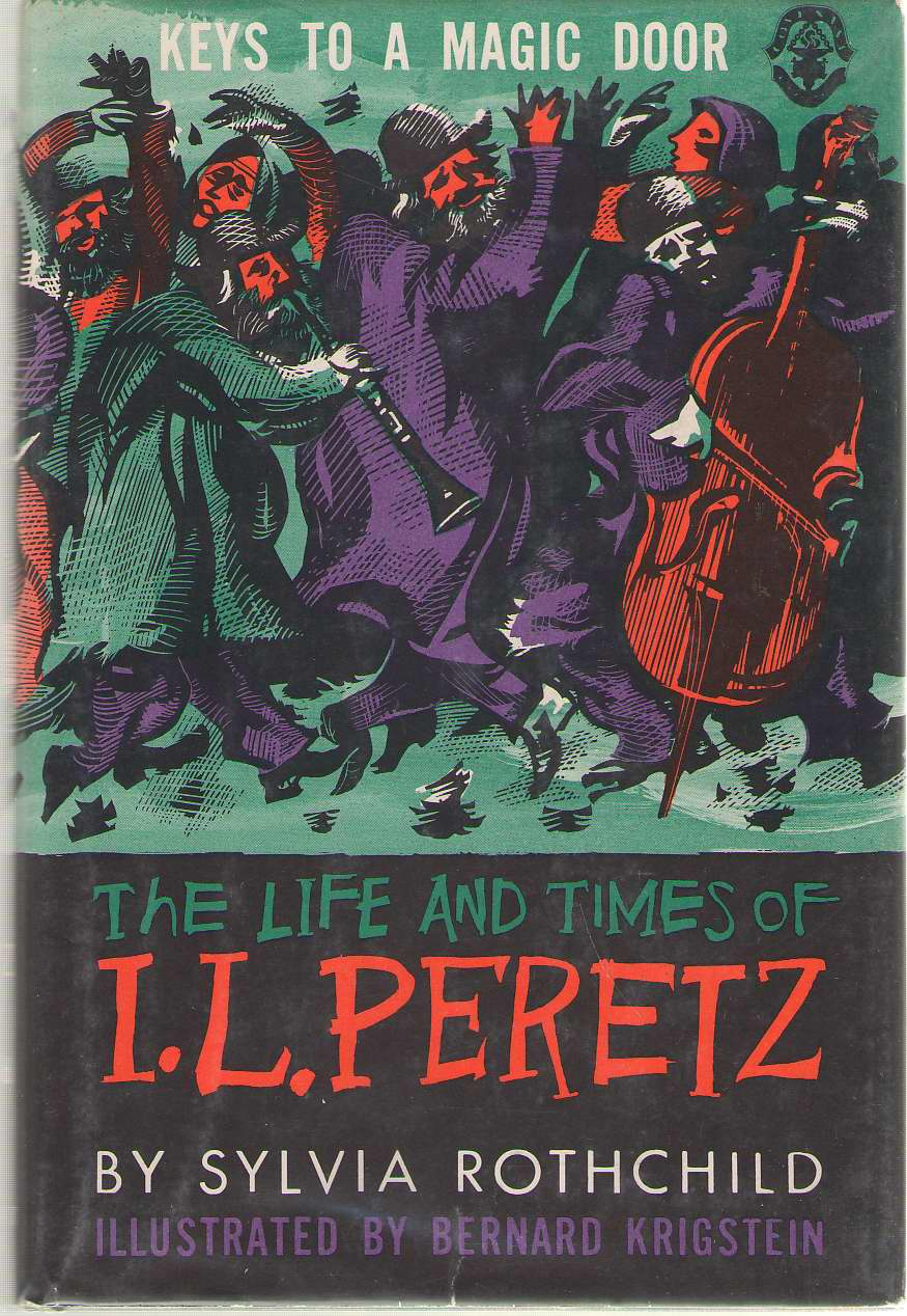 Keys To A Magic Door The Life and Times of I. L. Peretz, Rothchild, Sylvia
