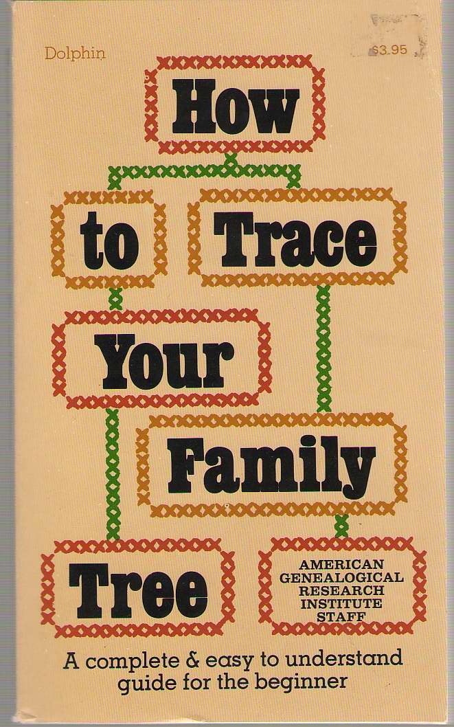 How To Trace Your Family Tree, No Author