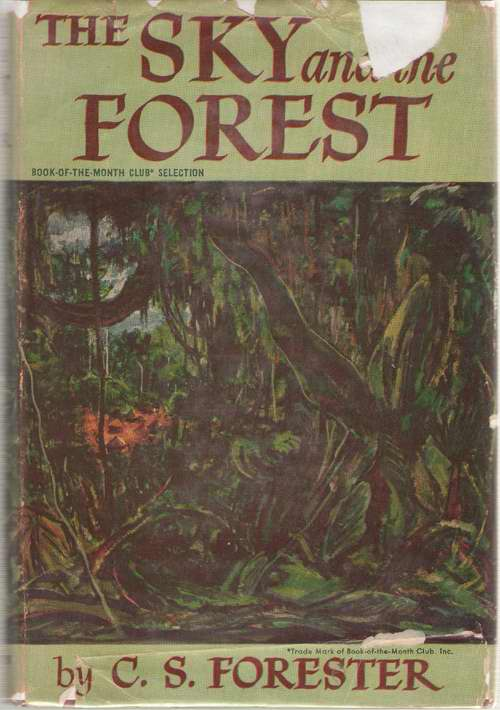 The Sky And The Forest, Forester, C. S.