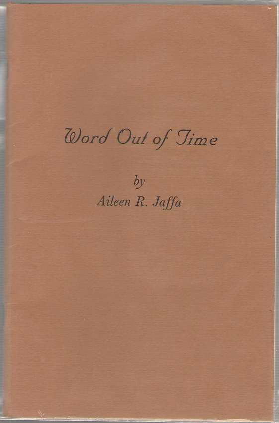 Word Out Of Time, Jaffa, Aileen R.