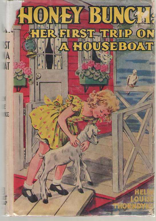 Honey Bunch: Her First Trip On A Houseboat, Thorndyke, Helen Louise