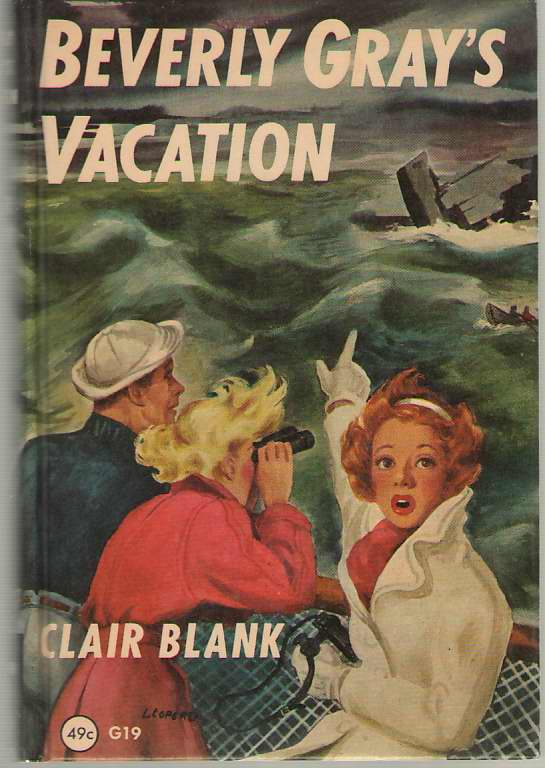 Beverly Gray's Vacation, Blank, Clair