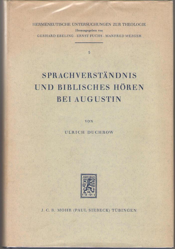 Sprachverstandnis Und Biblisches Horen Bei Augustin, Duchrow, Ulrich