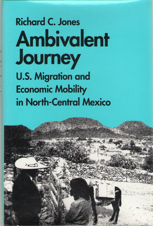 Image for Ambivalent Journey U. S. Migration and Economic Mobility in North-Central Mexico