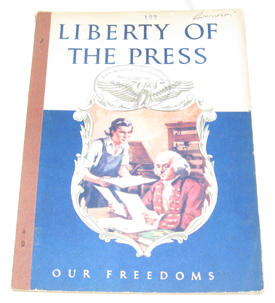 Liberty Of The Press, Williams, Chester S. ; Dresser, Lawrence T. (Illustrator)