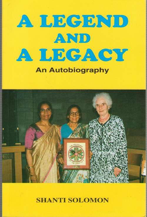 A Legend and a Legacy  Autobiography of Shanti Soloman, Soloman, Shanti