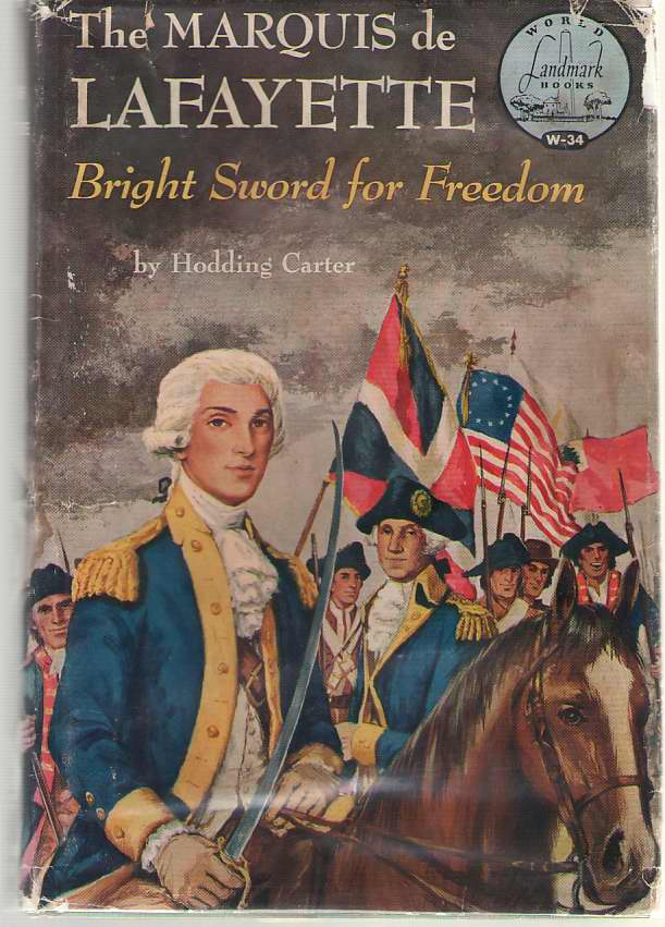 Image for The Marquis De Lafayette Bright Sword for Freedom