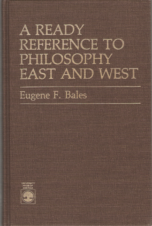 A Ready Reference to Philosophy East and West, Bales, Eugene F.