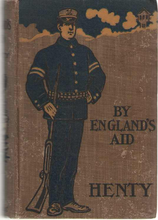By England's Aid, Henty, G. A.