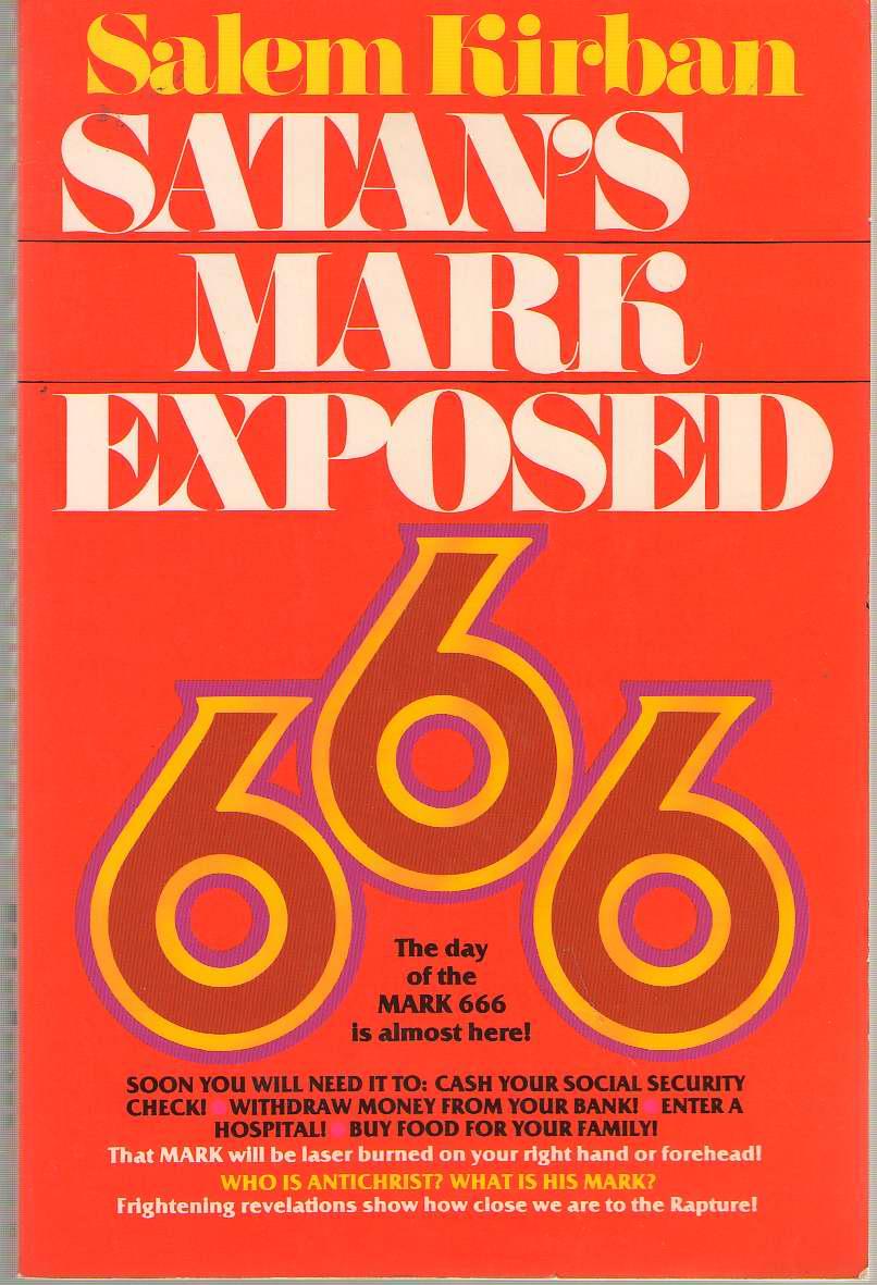 Satan's Mark Exposed, Kirban, Salem