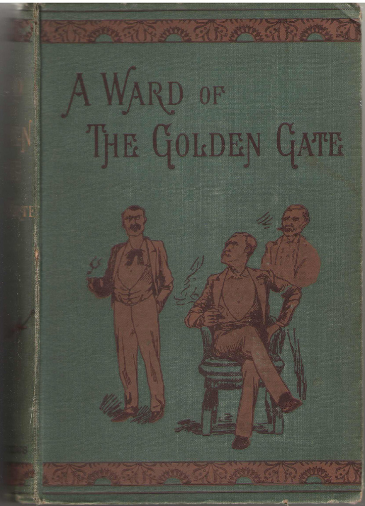 A Ward Of The Golden Gate, Harte, Bret