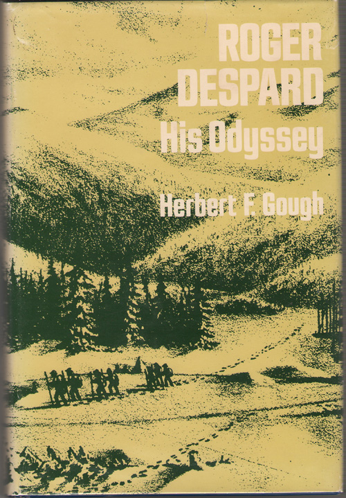 Roger Despard   His Odyssey, Gough, Herbert F.