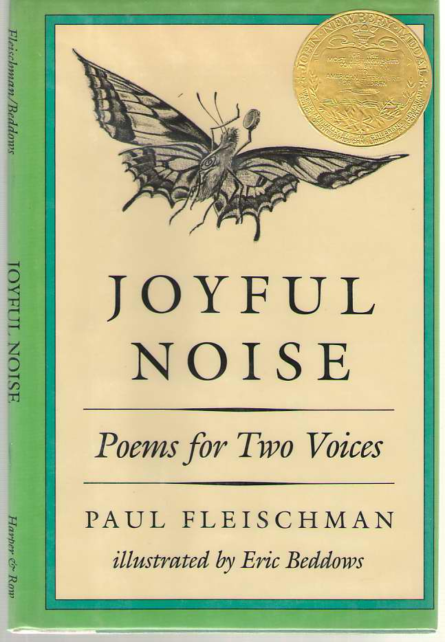 Joyful Noise   Poems for Two Voices, Fleischman, Paul; & Beddows, Eric (Illustrator)
