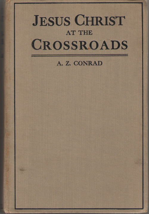 Jesus Christ At The Crossroads, Conrad, Arcturus Zodiac