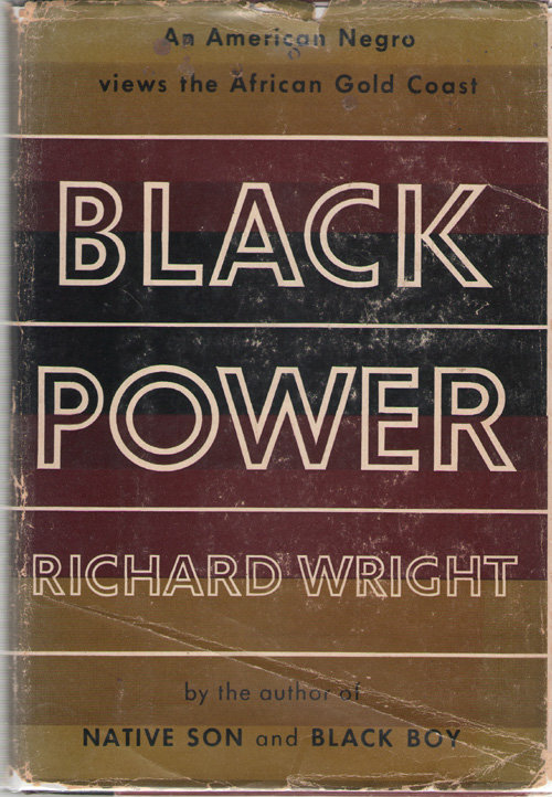 Black Power A Record of Reactions in a Land of Pathos, Wright, Richard