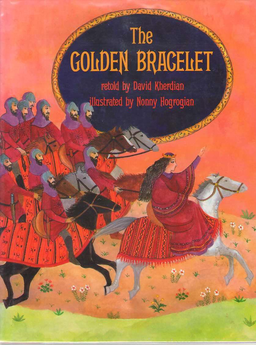 The Golden Bracelet, Kherdian, David; Hogrogian, Nonny (Illustrator)