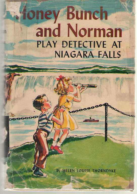 Honey Bunch And Norman Play Detective At Niagra Falls, Thorndyke, Helen Louise