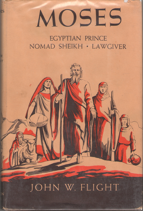 Moses Egyptian Prince, Nomad Sheikh, Lawgiver, Flight, John W.
