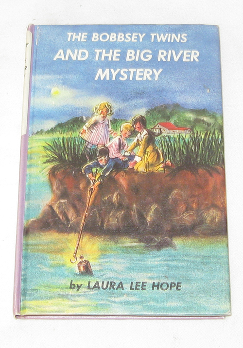 The Bobbsey Twins And The Big River Mystery, Hope, Laura Lee; Dunn, June (Ghost Writer)