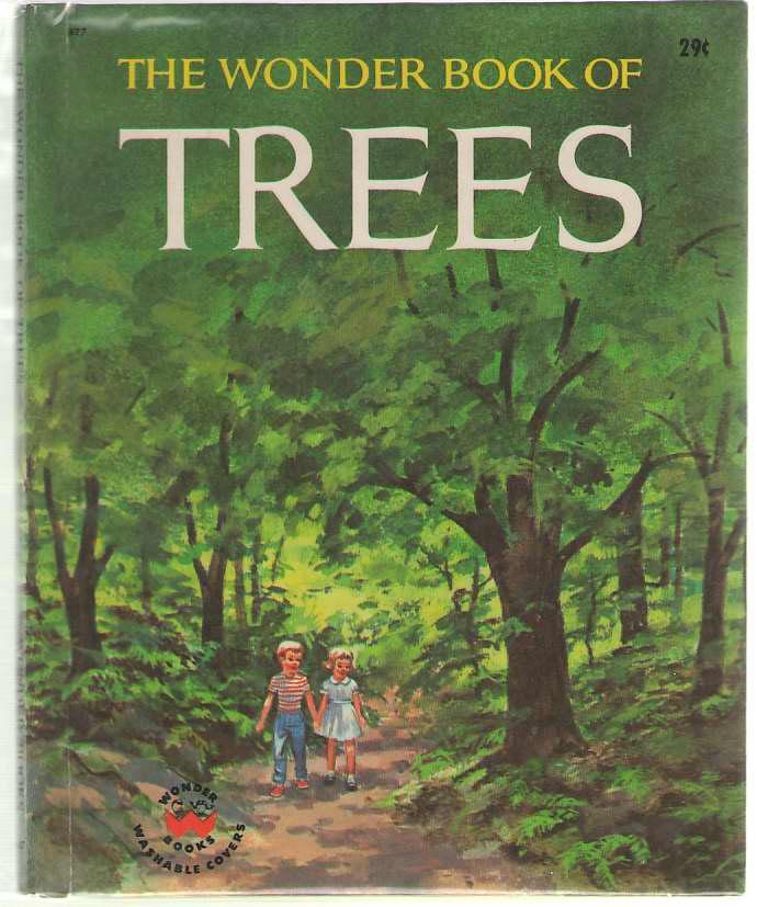 The Wonder Book Of Trees, Koehler, Cynthia Iliff; & Koehler, Alvin