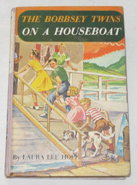 The Bobbsey Twins On A Houseboat, Hope, Laura Lee; Garis, Howard (Ghost Writer - Original Text); Doll, Patricia (Ghost Writer - Revision)
