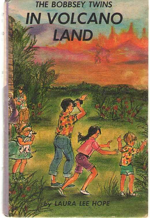 The Bobbsey Twins In Volcano Land, Hope, Laura Lee; Dunn, June (Ghost Writer)