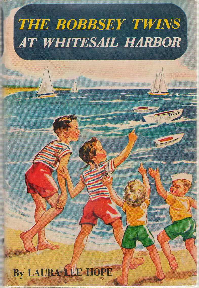 The Bobbsey Twins At Whitesail Harbor, Hope, Laura Lee; Adams, Harriet S. (Ghost Writer)