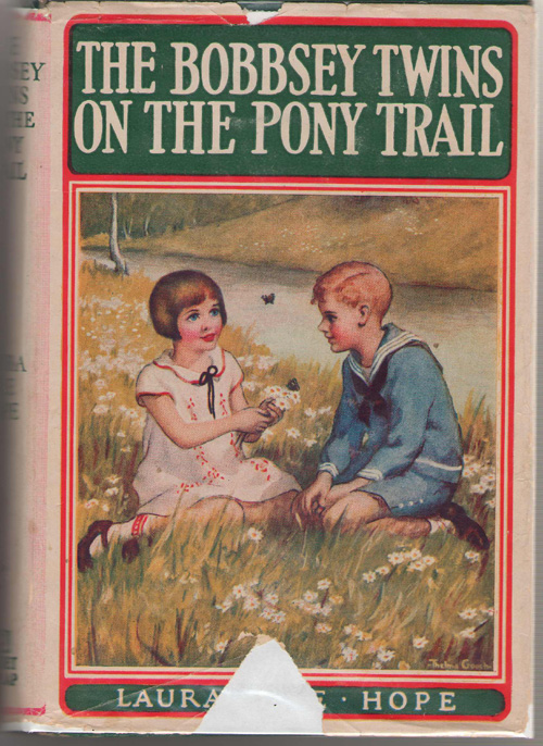 The Bobbsey Twins On The Pony Trail, Hope, Laura Lee; Adams, Harriet S. (Ghost Writer)