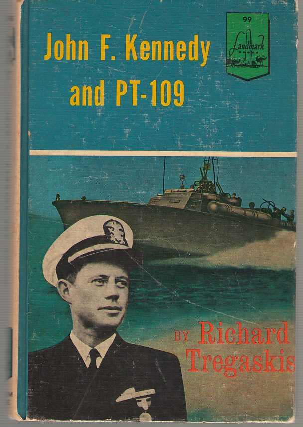 John F. Kennedy And Pt - 109, Tregaskis, Richard