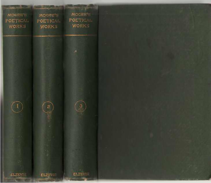 The Poetical Works Of Thomas Moore In Three Volumes, Moore, Thomas