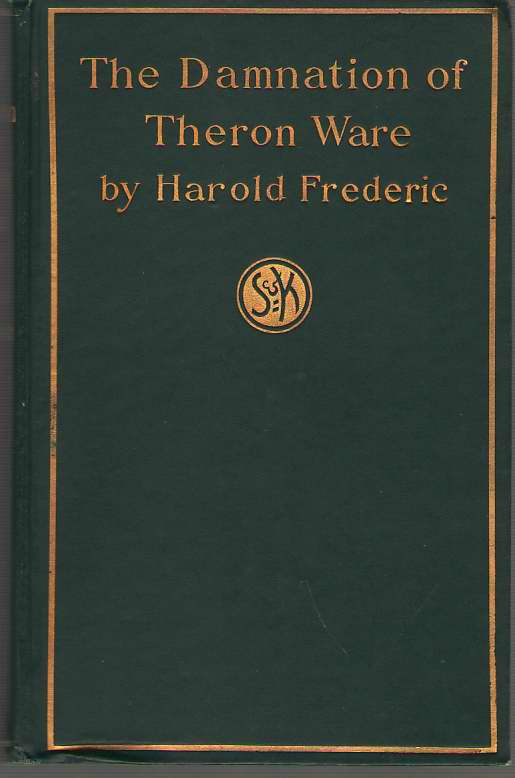 The Damnation Of Theron Ware, Or Illumination, Frederic, Harold