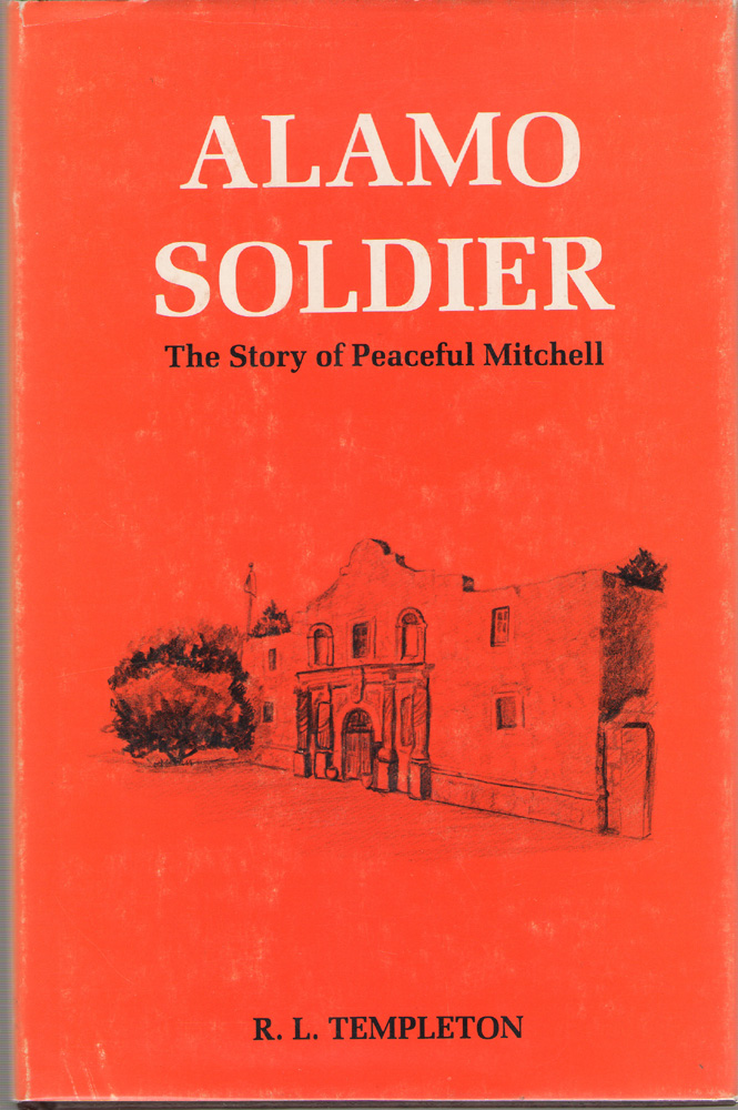 Image for Alamo Soldier  The Story of Peaceful Mitchell