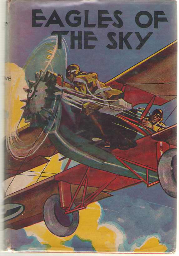Image for Eagles Of The Sky Or with Jack Ralston Along the Air Lanes