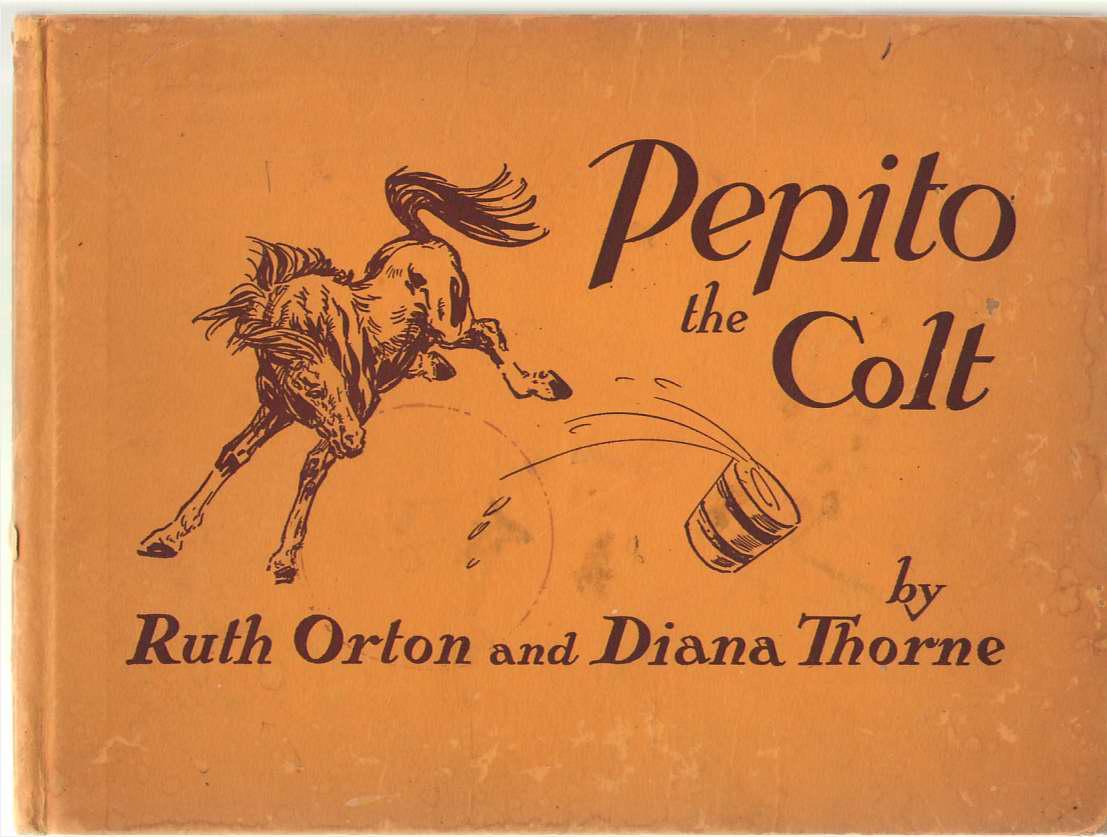 Pepito The Colt, Orton, Ruth & Thorne, Diana